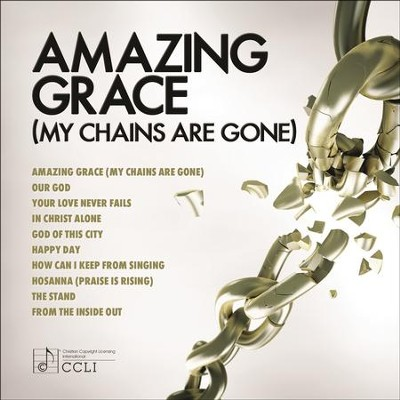 Amazing Grace (My Chains Are Gone)  [Music Download] -     By: Various Artists