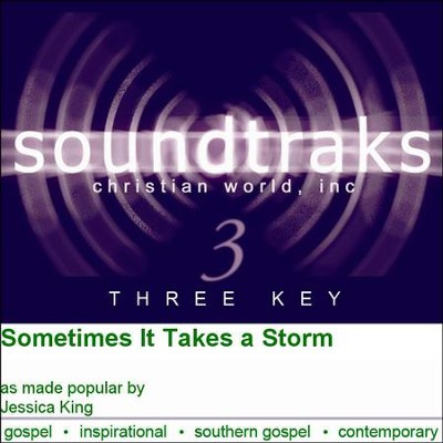 Sometimes It Takes A Storm  [Music Download] -     By: Jessica King