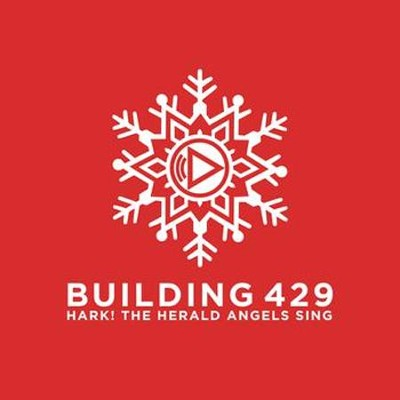 Hark! The Herald Angels Sing  [Music Download] -     By: Building 429