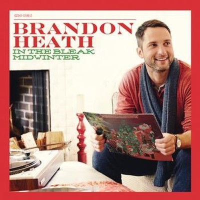 In The Bleak Midwinter  [Music Download] -     By: Brandon Heath