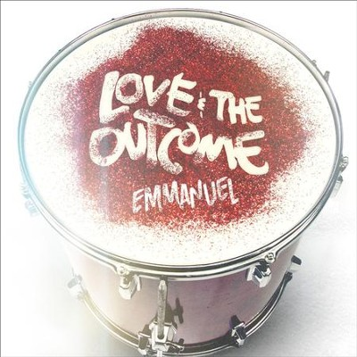 Emmanuel  [Music Download] -     By: Love & The Outcome