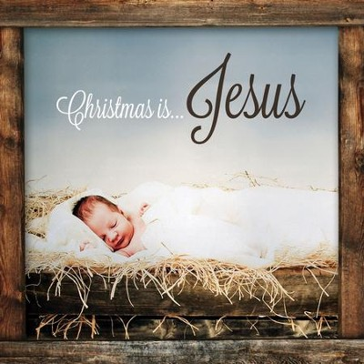 Christmas Is...Jesus  [Music Download] -     By: Various Artists