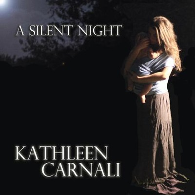 A Silent Night  [Music Download] -     By: Kathleen Carnali