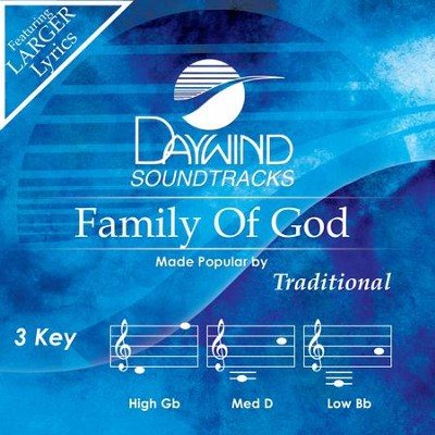 Family Of God  [Music Download] -     By: Traditional