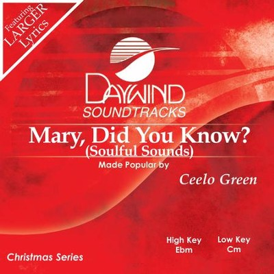 Mary Did You Know?  [Music Download] -     By: Ceelo Green