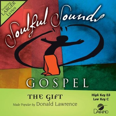 The Gift  [Music Download] -     By: Donald Lawrence