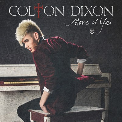 More Of You  [Music Download] -     By: Colton Dixon