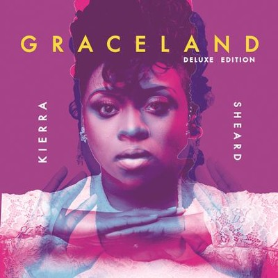 GRACELAND, Deluxe  [Music Download] -     By: Kierra Sheard