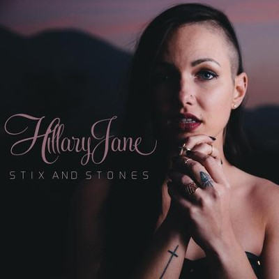 Stix and Stones  [Music Download] -     By: HillaryJane
