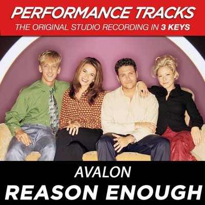 Reason Enough (Premiere Performance Plus Track)  [Music Download] -     By: Avalon
