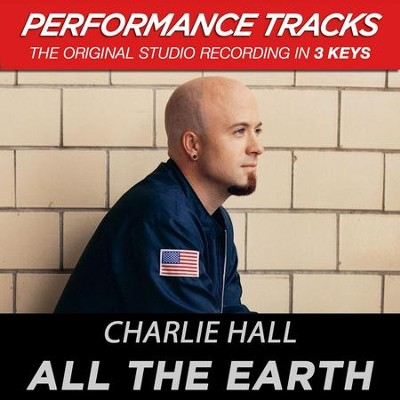 All The Earth (Key-F-Premiere Performance Plus)  [Music Download] -     By: Charlie Hall