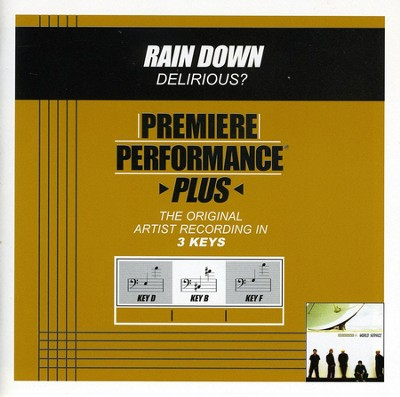 Rain Down (Key-D-Premiere Performance Plus w/o Background Vocals)  [Music Download] -     By: Delirious?