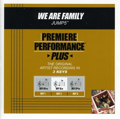 We Are Family (Key-Bbm-Premiere Performance Plus w/o Background Vocals)  [Music Download] -     By: Jump5