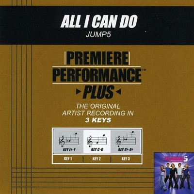 All I Can Do (Key-Gb-Ab-Premiere Performance Plus)  [Music Download] -     By: Jump5