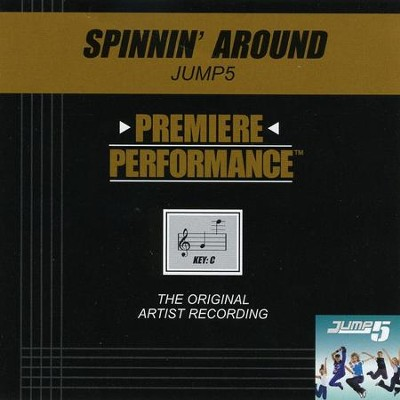 Spinnin' Around (Key-C-Premiere Performance Plus w/ Background Vocals)  [Music Download] -     By: Jump5