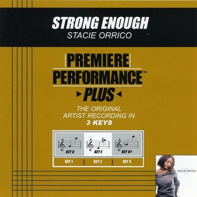 Strong Enough (Premiere Performance Plus Track)  [Music Download] -     By: Stacie Orrico
