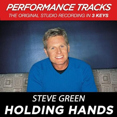 Holding Hands (Premiere Performance Plus Track)  [Music Download] -     By: Steve Green