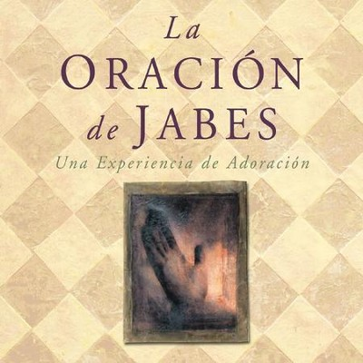 La Oracion De Jabes (La Oracion De Jabes Album Version)  [Music Download] -     By: Michael Rodriguez
