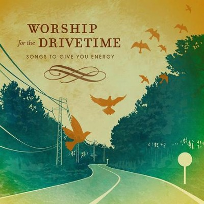Worship For Drive Time  [Music Download] -     By: Various Artists