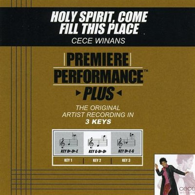 Holy Spirit, Come Fill This Place (Key-G-Bb-Db-Premiere Performance Plus)  [Music Download] -     By: CeCe Winans
