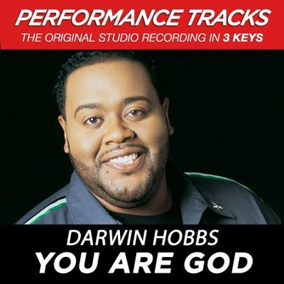 You Are God (Key-F-Premiere Performance Plus)  [Music Download] -     By: Darwin Hobbs