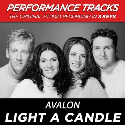 Light A Candle (Key-Eb/F-G-Premiere Performance Plus w/o Background Vocals)  [Music Download] -     By: Avalon