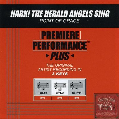 Hark! The Herald Angels Sing (Key-C/F-Premiere Performance Plus w/o Background Vocals)  [Music Download] -     By: Point of Grace