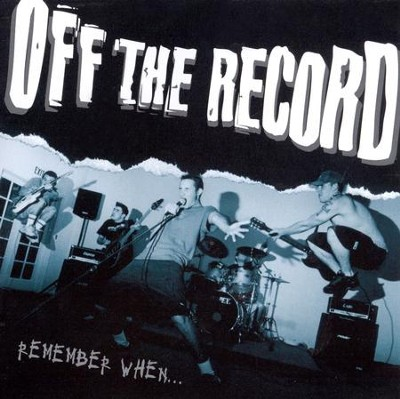 Remember When  [Music Download] -     By: Off The Record