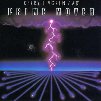 Prime Mover  [Music Download] -     By: Kerry Livgren