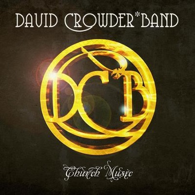 We Are Loved  [Music Download] -     By: David Crowder Band