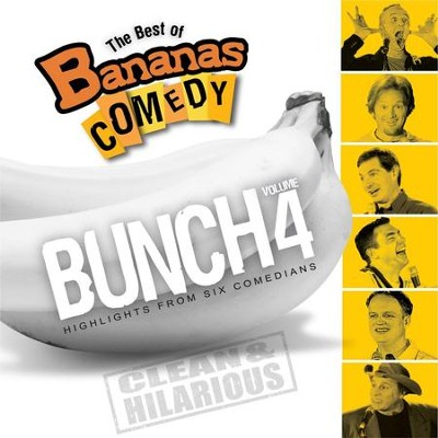 The Best Of Bananas Comedy: Bunch Volume 4  [Music Download] -