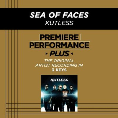 Sea Of Faces (Medium Key-Premiere Performance Plus w/ Background Vocals)  [Music Download] -     By: Kutless