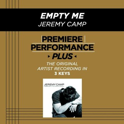 Empty Me (Medium Key-Premiere Performance Plus)  [Music Download] -     By: Jeremy Camp