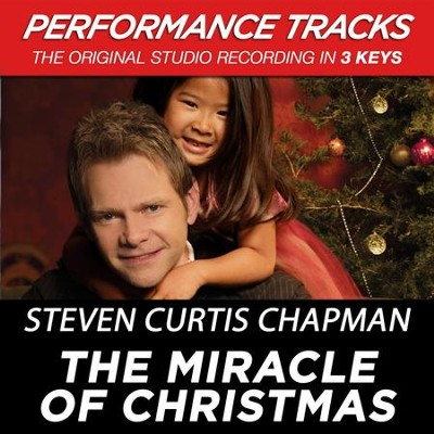 The Miracle Of Christmas  [Music Download] -     By: Steven Curtis Chapman