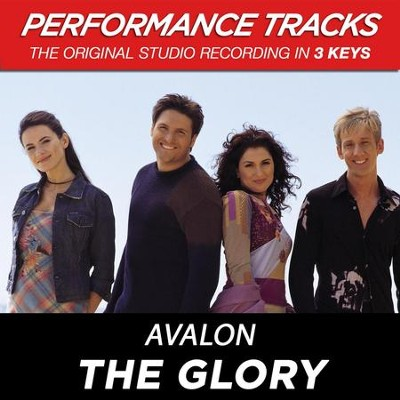 The Glory (Key-Db-Premiere Performance Plus)  [Music Download] -     By: Avalon