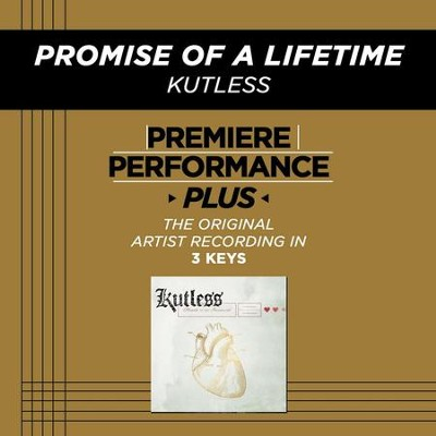 Promise Of A Lifetime (High Key-Premiere Performance Plus)  [Music Download] -     By: Kutless