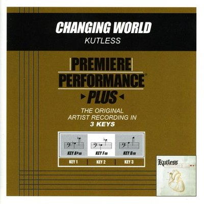 Changing World (Key-Abm-Premiere Performance Plus w/o Background Vocals)  [Music Download] -     By: Kutless