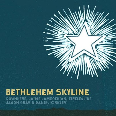 Bethlehem Skyline  [Music Download] -     By: Various Artists