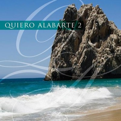 Quiero Alabarte 2  [Music Download] -     By: Maranatha! Singers