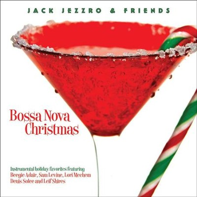 Bossa Nova Christmas  [Music Download] -     By: Jack Jezzro