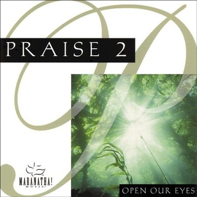Open Our Eyes  [Music Download] -     By: Maranatha! Singers