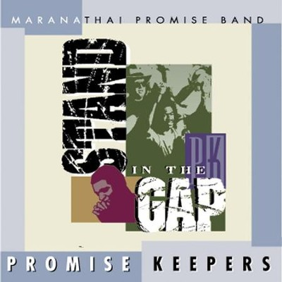 Promise Keepers - Stand In The Gap  [Music Download] -     By: Maranatha! Promise Band