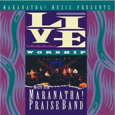 I Love Your Grace  [Music Download] -     By: Maranatha! Praise Band