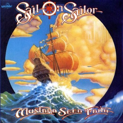 Sail On Sailor  [Music Download] -     By: Mustard Seed Faith