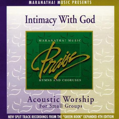 Acoustic Worship: Intimacy With God  [Music Download] -     By: Maranatha! Singers
