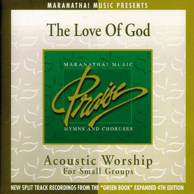 Acoustic Worship: The Love Of God  [Music Download] -     By: Maranatha! Singers
