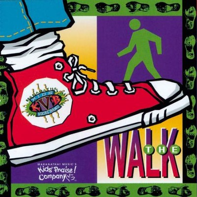 The Walk  [Music Download] -     By: Maranatha! Kids