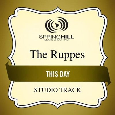 This Day (Medium Key Performance Track With Background Vocals)  [Music Download] -     By: The Ruppes