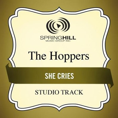 She Cries (Medium Key Performance Track With Background Vocals)  [Music Download] -     By: The Hoppers