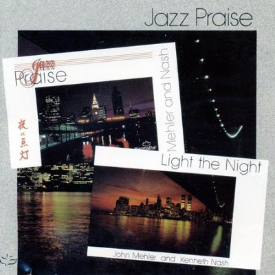 Jazz Praise/Light The Night  [Music Download] -     By: Maranatha! Instrumental
